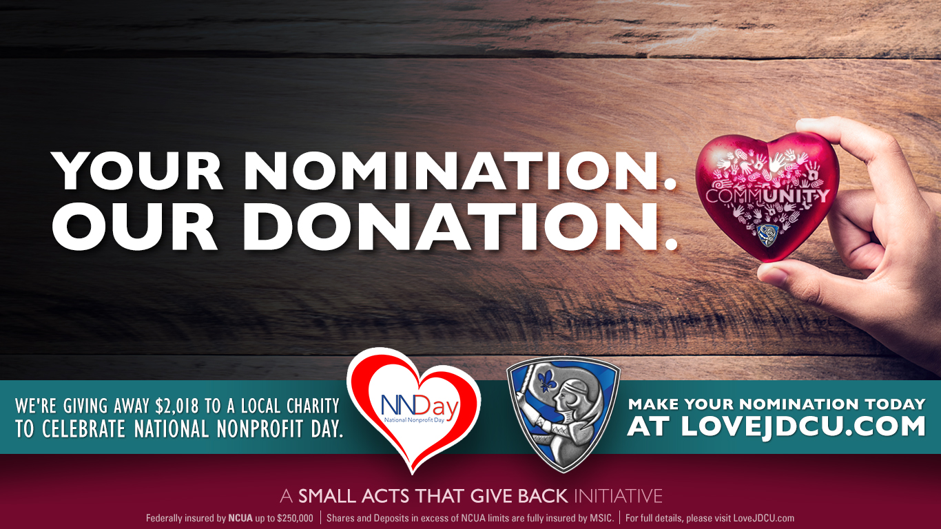 Jeanne D'Arc Credit Union has launched a new campaign that allows community members to submit their favorite 501(c)(3) non-profit organization for the chance to win a $2,018 donation. Nominations will be accepted from Monday, July 23rd through Friday, August 10th. One winner will be selected on Tuesday, August 14th.