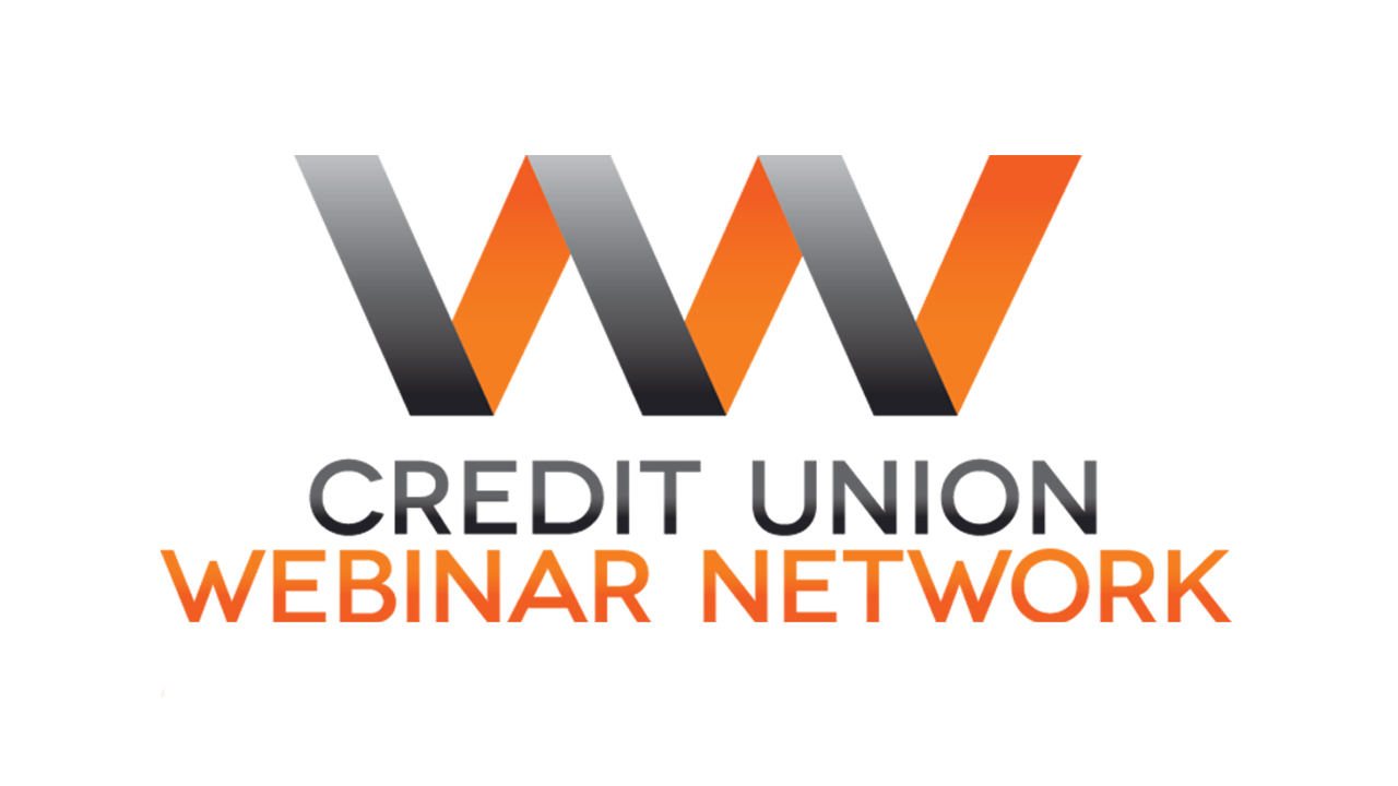 ICYMI: Important News from the Credit Union Webinar Network